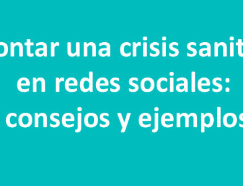 Consejos y ejemplos para afrontar una crisis sanitaria en redes sociales