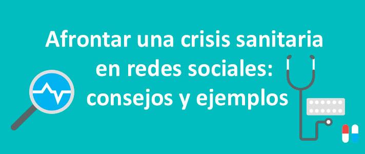 afrontar-crisis-sanitaria-redes-sociales-consejos-ejemplos-coronavirus